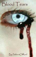 Blood Tears by SuzuyaOppa