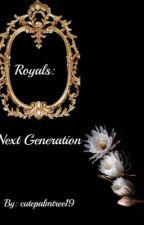Royals: Next Generation by cutepalmtree19