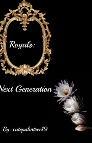 Royals: Next Generation
