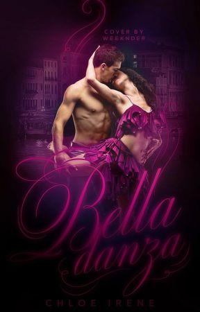 Bella Danza | #Wattys2015 by chloeirene1