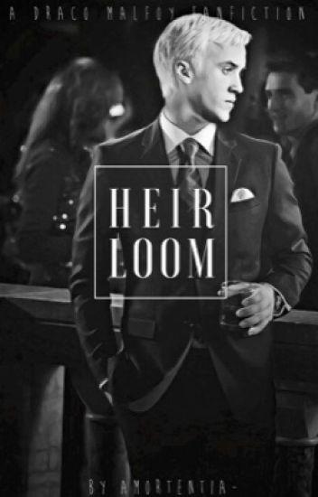 Heirloom [Draco Malfoy]