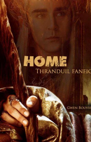 Home (Thranduil fanfic)
