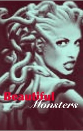Beautiful Monsters by CADouglas