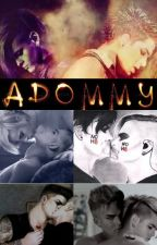 Adommy One Shots by Adommy4life