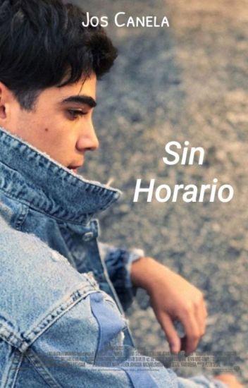 Sin Horario ➳Jos Canela