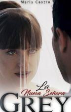 La Nueva Sra. Grey (Corrección) by MarlyHC