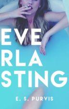 Everlasting by TahliePurvis