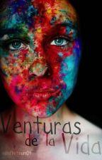 1. Venturas de la vida. by adinfinitum04