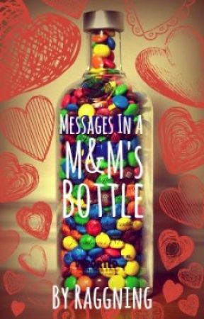 Messages in a M&M's Bottle by Raggning