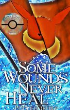 Some Wounds Never Heal [2015 PKMNWatties 1st in Short Story Category] by PuddleOfFire