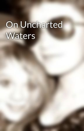 On Uncharted Waters by ArianeDHDean