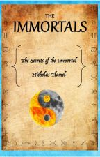 The Immortals by ScarletandAlysa33