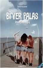 Bi'yer Palas (+18) by Seoniceee