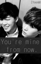 You're mine from now. [YoonMin] by donutd