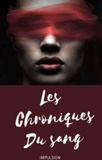 Les chroniques du sang by Impulsion