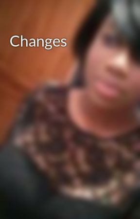Changes by analisa123