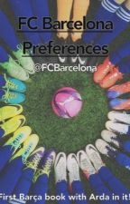 FC Barcelona Preferences by FCBarceIona