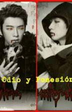 Libro *1* - Odio y Posesión  [HaeHyuk/EunHae] [Adapt.] by Aseret_HaeHyuk