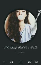The Deaf Girl Can Talk by Bluury
