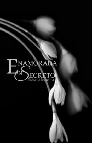 Enamorada en Secreto ©