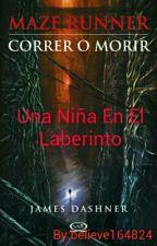 .Una Niña En El Laberinto. [PAUSADA] by believe164824