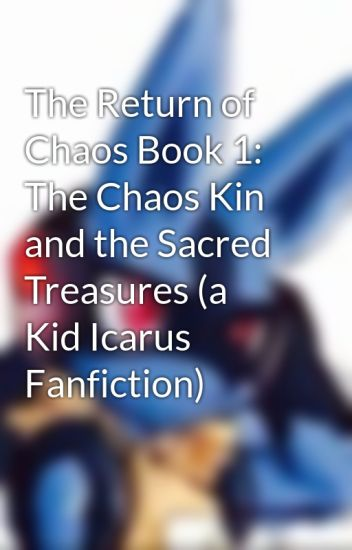 The Return of Chaos Book 1: The Chaos Kin and the Sacred