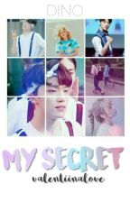"My Secret ~ ""Dino"" Seventeen fanfic. by ValentiinaLOVE"