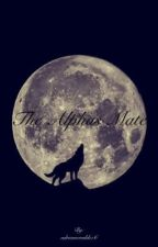 The Alphas Mate by adriennevaldez6