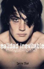 Realidad inevitable [Próximamente] by laura9703