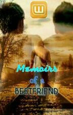 Memoirs of a BESTFRIEND by one_mockingjay