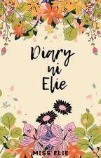 Diary ni Elie by miss_elie123