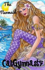 The Mermaid - A Kids Book by genmitch7
