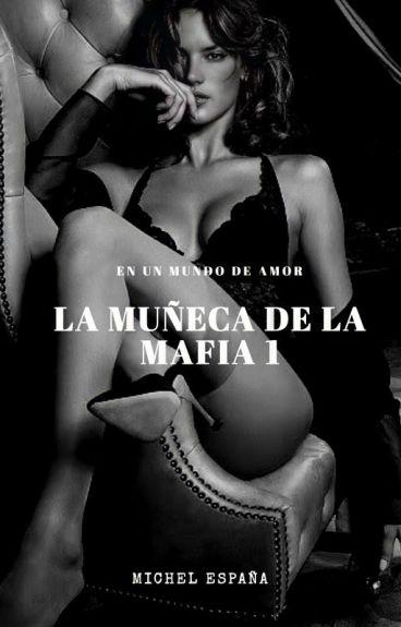 La Muñeca De La Mafia 1