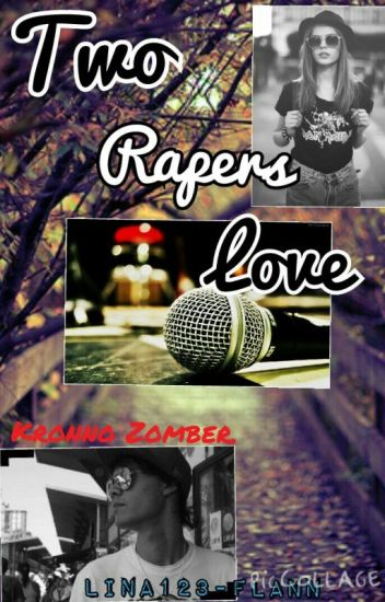 Two Rapers Love.(Kronno Zomber y tu)