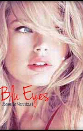 Blu Eyes [Renesmee's Twin ]