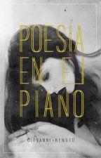 Poesía en el piano by giovannibenuto