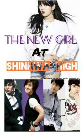 The New Girl At Shinhwa High! (A Boys Over Flowers Fanfic)