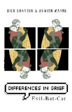 Differences in Grief by Evil-Bat-Cat