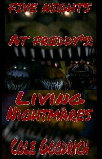 FNAF: Living Nightmares