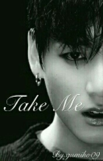 Take Me (bts Jungkook)