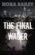 The Final Wager by nora_anne