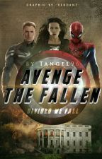 Avenge the Fallen (Avengers Fan Fiction #2) (#Wattys2016) by TAngel96