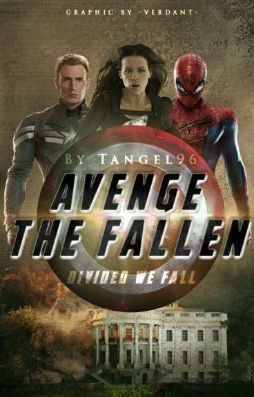 Avenge the Fallen (Avengers Fan Fiction #2) (#Wattys2016)
