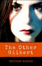 The Other Gilbert by _BrittanyJo2002_