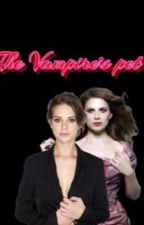 The vampire's pet by lady_danvers