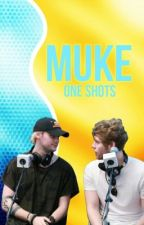 muke; one shots by xlarryandmukex