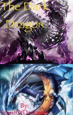 The Dark Dragon by The13thBrokenOne