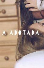 A adotada by JaianeDias