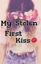 My Stolen First Kiss by i_know_who_you_like