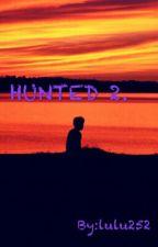 HUNTED 2 by lulu252